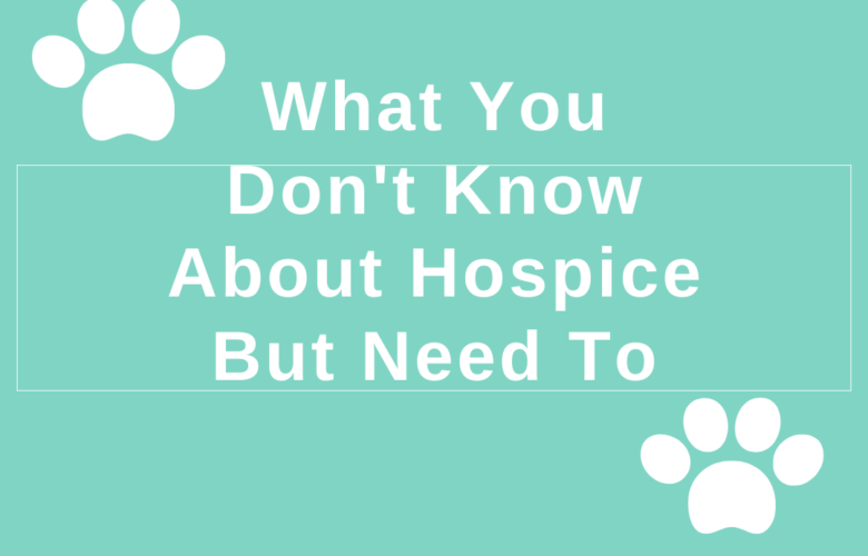 What You Don't Know About Hospice But Need To